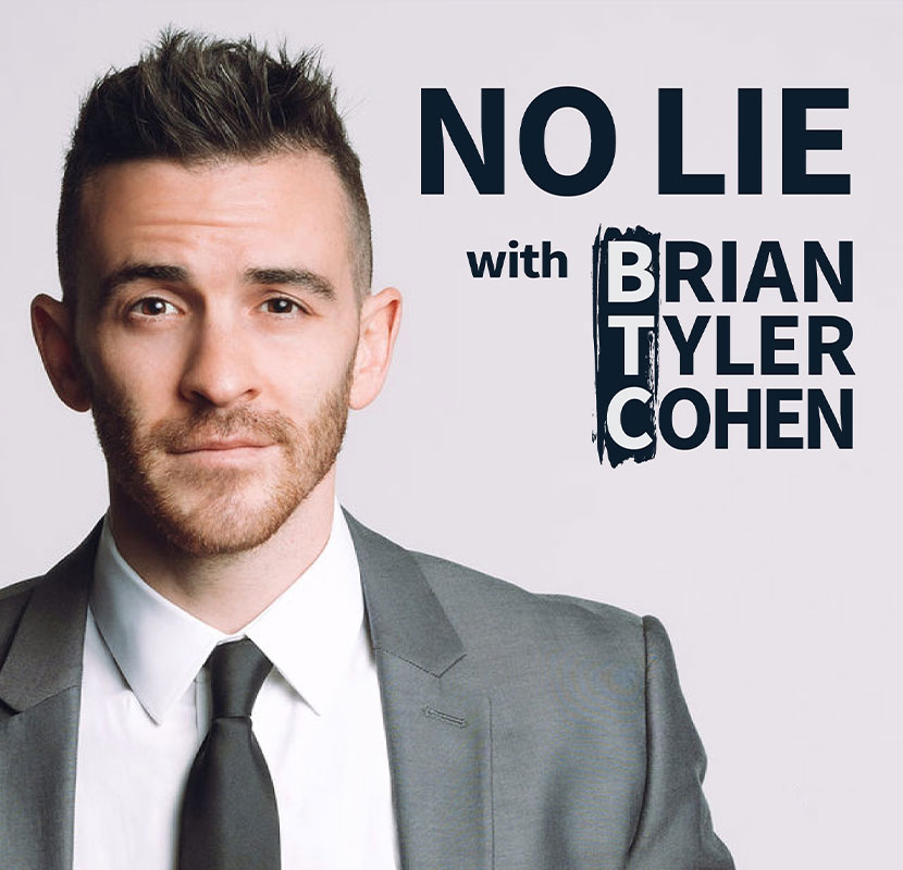 NO LIE Podcast - Brian Tyler Cohen