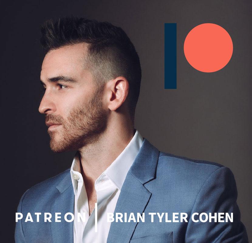 Patreon Thumb- Brian Tyler Cohen